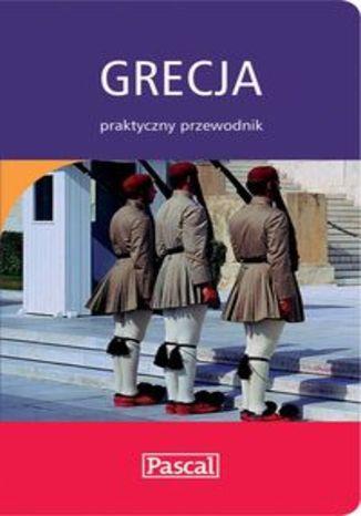 Grecja. Praktyczny przewodnik Pascal