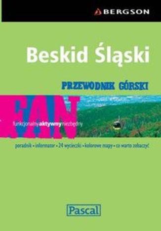 Beskid Śląski. Przewodnik górski Pascal