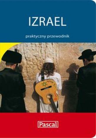 Izrael. Praktyczny przewodnik Pascal