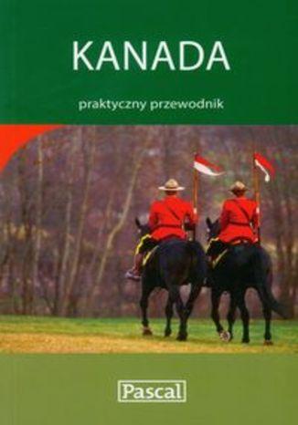 Kanada. Praktyczny przewodnik Pascal