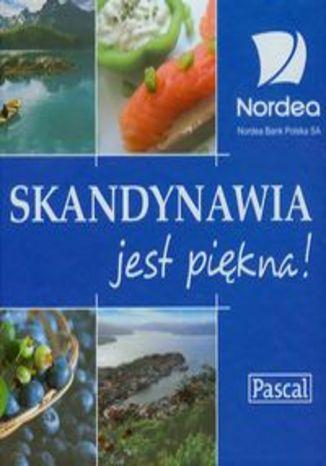 Skandynawia jest piękna. Przewodnik Pascal