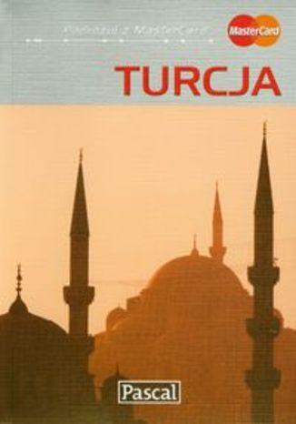 Turcja. Przewodnik ilustrowany Pascal