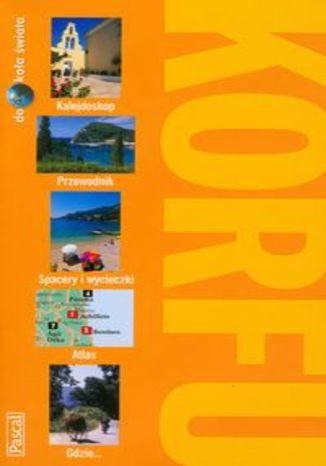 Korfu. Przewodnik Pascal dookoła świata