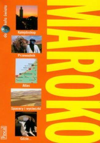 Maroko. Przewodnik Pascal dookoła świata