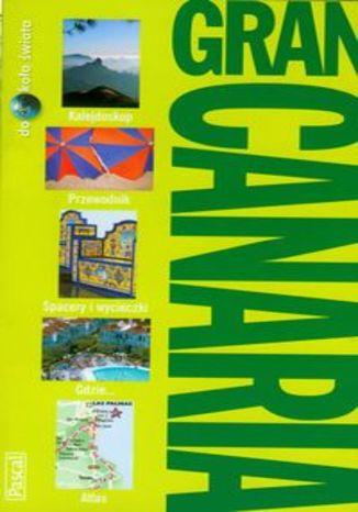 Gran Canaria. Przewodnik Pascal dookoła świata