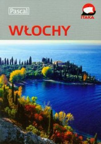 Włochy. Przewodnik ilustrowany Pascal