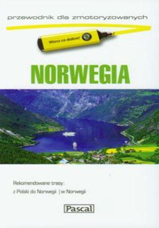 Norwegia. Przewodnik dla zmotoryzowanych Pascal