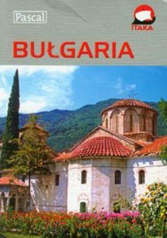 Bułgaria. Przewodnik ilustrowany Pascal