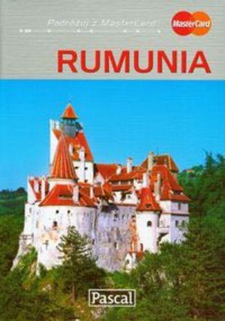 Rumunia. Przewodnik ilustrowany Pascal