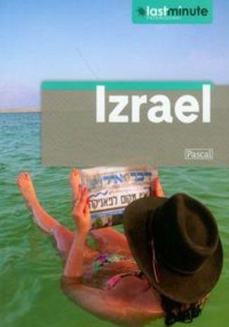 Izrael. Przewodnik Pascal Last Minute