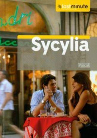 Sycylia. Przewodnik Pascal Last Minute