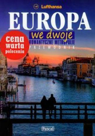 Europa we dwoje. Ilustrowany przewodnik Pascal
