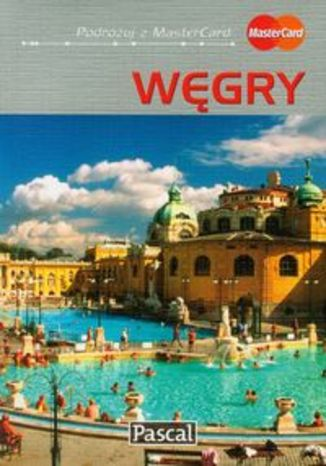 Węgry. Przewodnik ilustrowany Pascal