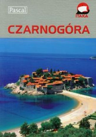 Czarnogóra. Przewodnik ilustrowany Pascal