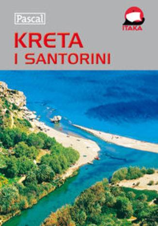 Kreta i Santorini. Przewodnik ilustrowany Pascal