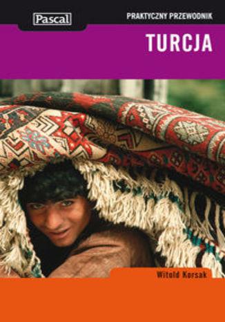 Okładka książki/ebooka Turcja. Praktyczny przewodnik Pascal