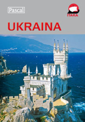 Ukraina. Przewodnik ilustrowany Pascal