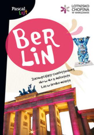 Berlin. Przewodnik Pascal Lajt
