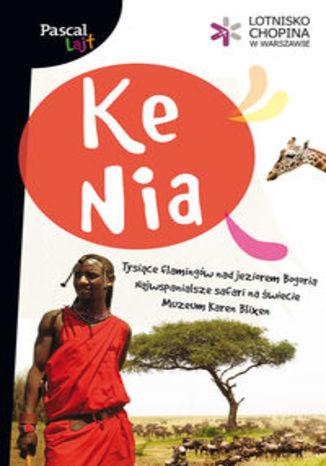 Kenia. Przewodnik Pascal Lajt