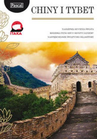 Chiny i Tybet. Przewodnik Pascal Złota Seria