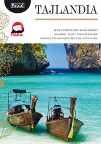 Tajlandia. Przewodnik Pascal Złota Seria