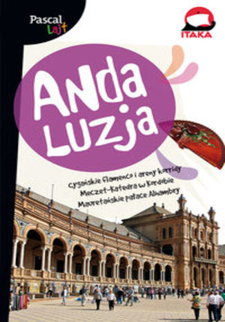 Andaluzja. Przewodnik Pascal Lajt