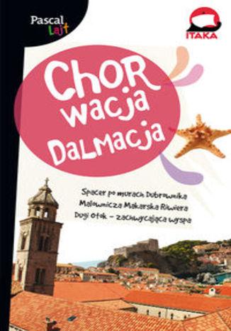 Okładka książki Chorwacja Dalmacja. Przewodnik Pascal Lajt