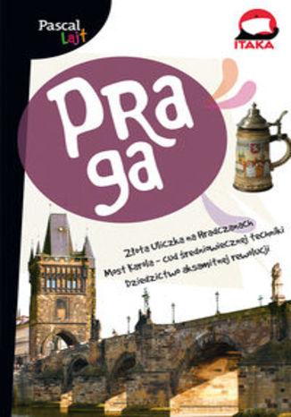 Praga. Przewodnik Pascal Lajt