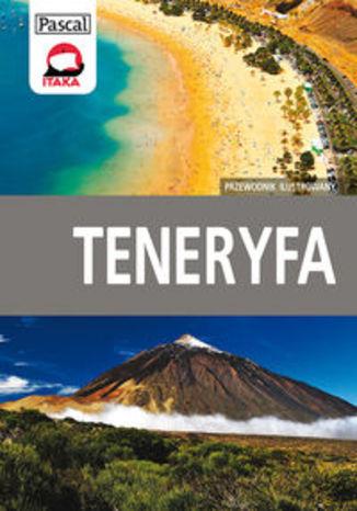 Teneryfa. Przewodnik ilustrowany Pascal