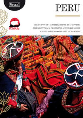 Peru. Przewodnik Pascal Złota Seria