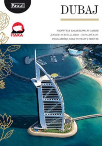 Dubaj. Przewodnik Pascal Złota Seria
