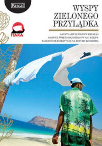 Wyspy Zielonego Przylądka. Przewodnik Pascal Złota Seria