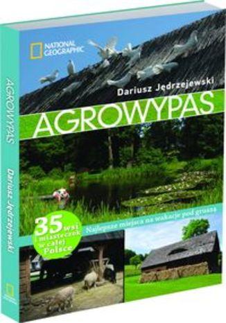 Agrowypas Najlepsze miejsca na wakacje pod gruszą. Przewodnik National Geographic