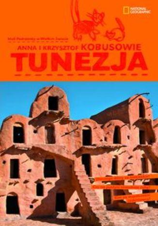 Tunezja. Przewodnik National Geographic