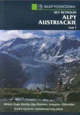 Przewodnik Alpy Austriackie. Sklep Pozdróżnika tom 1