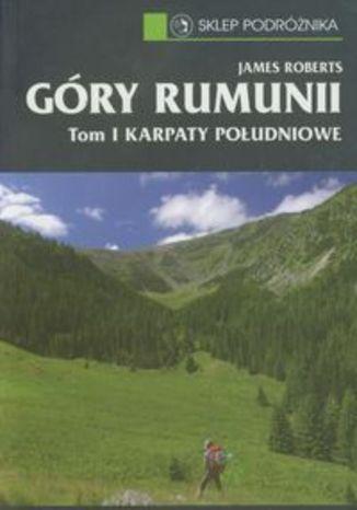 Przewodnik Góry Rumunii t1 Karpaty Południowe. Sklep Podróżnika