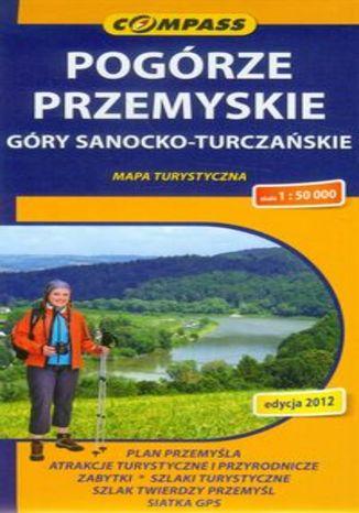Pogórze Przemyskie, Góry Sanocko-Turczańskie. Mapa turystyczna Compass 1:50 000