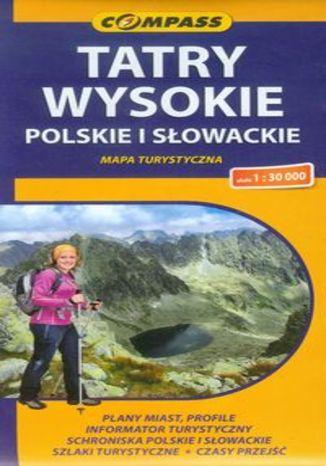 Tatry Wysokie Polskie i Słowackie. Mapa turystyczna Compass 1:30 000