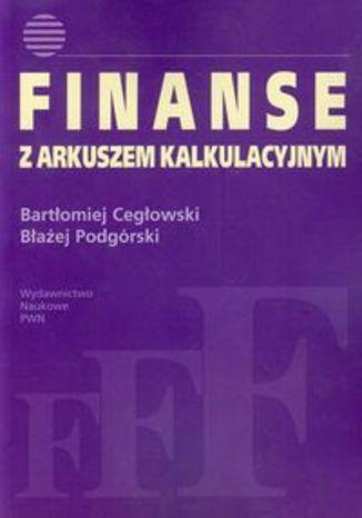 Okładka książki/ebooka Finanse z arkuszem kalkulacyjnym
