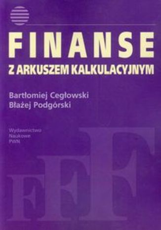 Okładka książki Finanse z arkuszem kalkulacyjnym