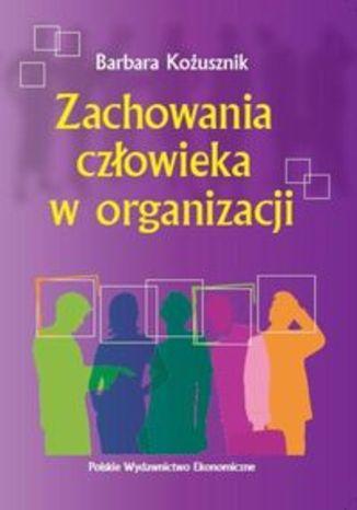 Zachowania człowieka w organizacji