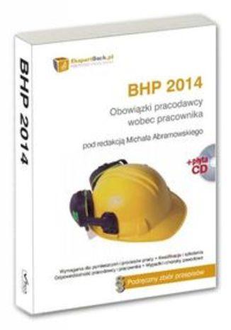 BHP 2014. Obowiązki pracodawcy wobec pracownika