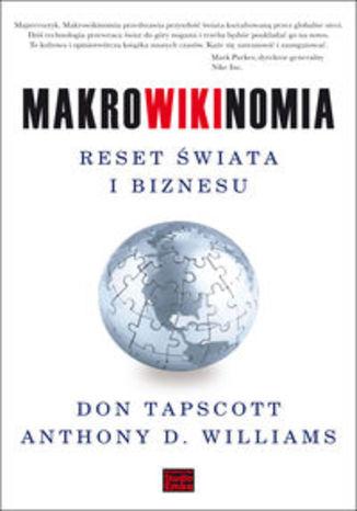 Makrowikinomia Reset świata i biznesu
