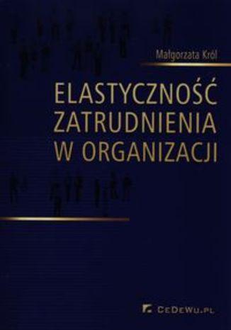 Elastyczność zatrudnienia w organizacji