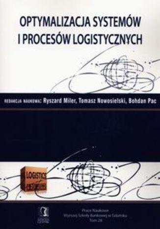 Optymalizacja systemów i procesów logistycznych