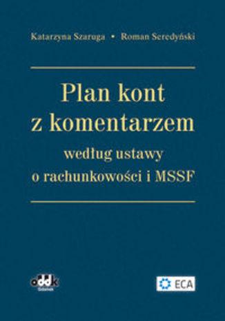 Plan kont z komentarzem według ustawy o rachunkowości i MSSF. RFK901