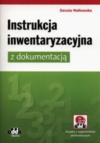 Instrukcja inwentaryzacyjna z dokumentacją