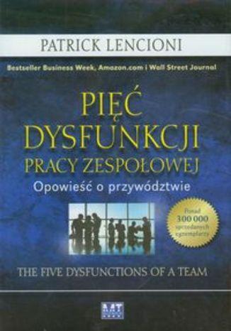 Okładka książki Pięć dysfunkcji pracy zespołowej