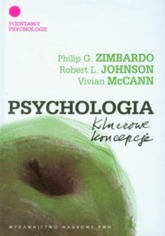 Psychologia Kluczowe koncepcje t.1