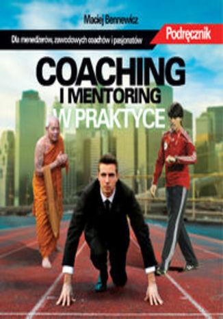 Coaching i mentoring w praktyce